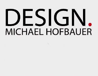 Design Michael Hofbauer © Michael Hofbauer